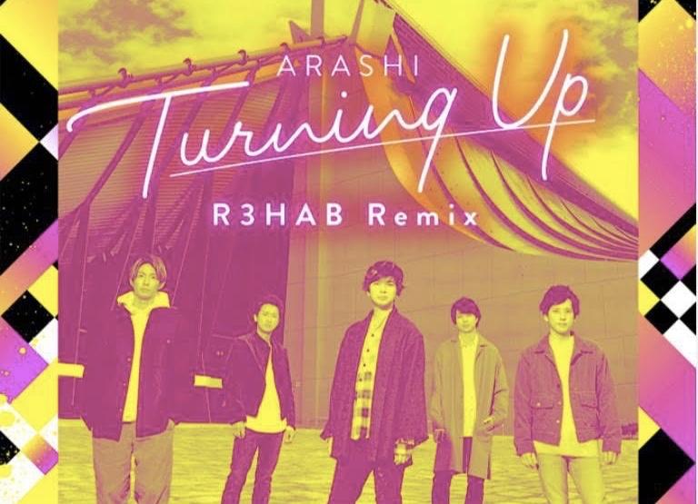 """R3HABが嵐の初デジタル・シングル""""Turning Up""""を公式リミックス!"""