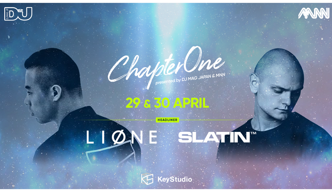 DJ MAG JAPAN × MNNでコラボイベント開催!LIONEとSLATINが出演決定!
