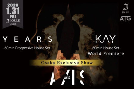 ATG Management第二章「AXIS」が始動!jouleにてYears、KAYの大阪単独公演も決定!